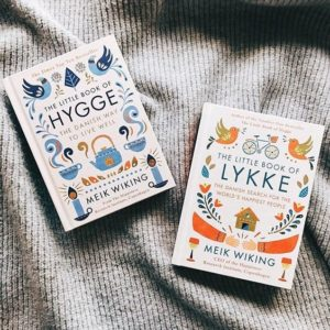 Hygge and Lykke
